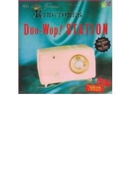 Doo-Wop STATION / ザ・ファビュラス・キングトーンズ