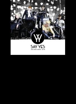 2nd Mini Album: Say Ho