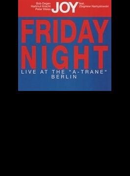 Friday Night Live At The 'a-trane' Berlin (Ltd)