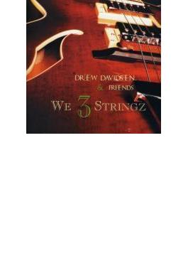 We 3 Stringz