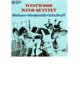 Westwood Wind Quintet: Plays Nielsen, Hindemith, Schulhoff
