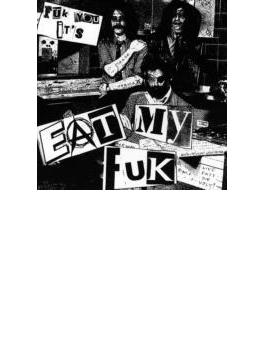 Fuk You It's Eat My Fuk