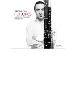 モーツァルト:ファゴット協奏曲、ヴィラ=ロボス:シランダ舞曲、エルガー:ロマンス、他 ルイ・ロペス、イギリス室内管