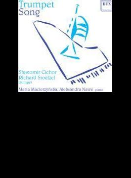 Trumpet Song: Stoelzel(Tp) Slawomir Cichor