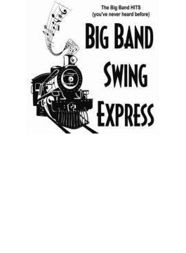 Big Band Hits (You've Never Heard Before)