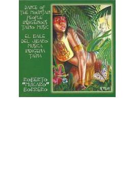 Dance Of Mountain People: Indigenous Taino Music