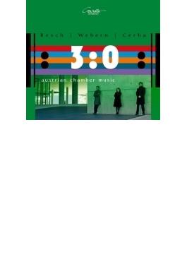 『オーストリアの室内楽曲集~ヴェーベルン、チェルハ、レッシュ』 トリオ3:0