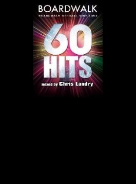 60hits Boradwalk Official Video Mix Mixed By Chris Landry