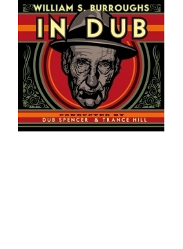 William S Burroughs In Dub