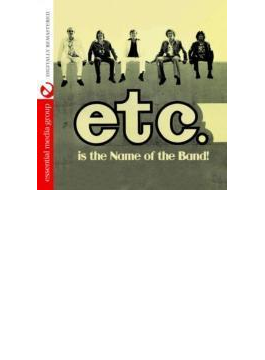 Etc Is The Name Of The Band
