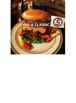 EAT A CLASSIC 5 (+DVD)【初回限定盤】
