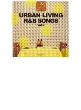 Urban Living R & B Songs Vol.2 Classic Edition Mixed By Dj Kaz