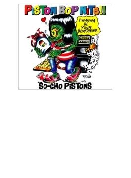 PISTON BOP NITE!!
