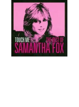 Touch Me: The Very Best Of Sam Fox (Camden)