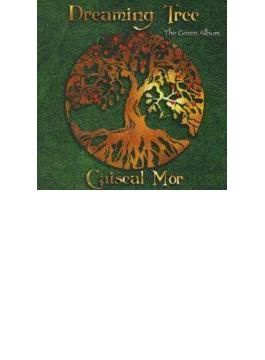 Dreaming Tree: Green Album