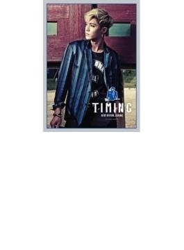 4th Mini Album: Timing 【台湾独占限定盤】(CD+DVD)