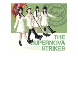 THE SUPERNOVA STRIKES (CD+Blu-ray)【初回限定盤B】