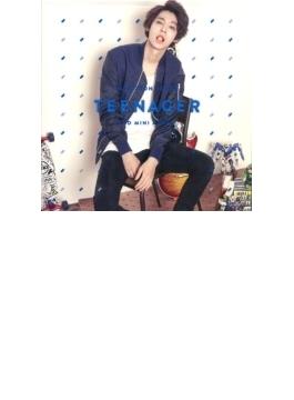 2nd Mini Album: TEENAGER 【台湾特別版】 (CD+DVD)
