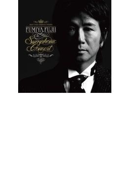 FUMIYA FUJII SYMPHONIC CONCERT 【初回生産限定盤】(2CD+DVD)