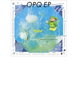 OPQ EP (キューちゃん盤)【期間生産限定盤】
