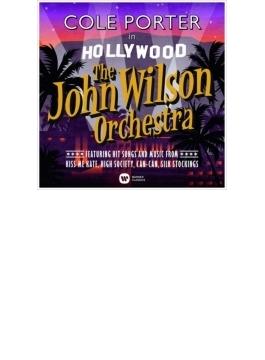 『コール・ポーター・イン・ハリウッド』 ジョン・ウィルソン・オーケストラ