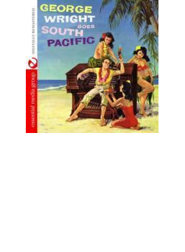 George Wright Goes South Pacific