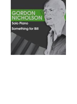 Something For Bill (Solo Piano)