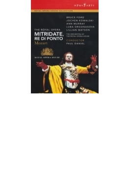 Mitridate Re Di Ponto: P.daniel / Royal Opera House B.ford Kowalski