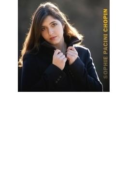スケルツォ第2番、バラード第4番、幻想即興曲、幻想ポロネーズ、夜想曲集 ソフィー・パチーニ