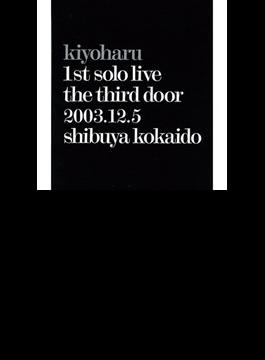 kiyoharu 1st solo live「第三の扉」2003.12.5 渋谷公会堂 (Blu-ray)