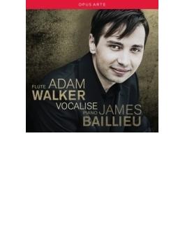 Adam Walker: Vocalise