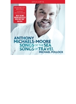 Anthony Michaels-moore: Songs Of The Sea & Songs Of Travel-stanford, Vaughan-williams
