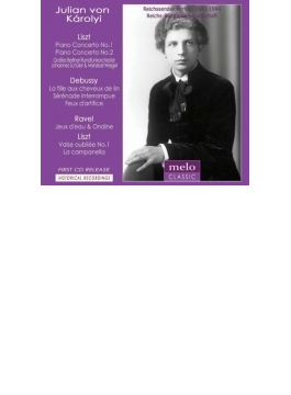 リスト:ピアノ協奏曲第1番、第2番、ドビュッシー、ラヴェル カーロイ、シューラー&大ベルリン放送管、他(1943、44)