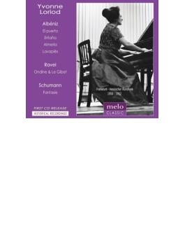 アルベニス:『イベリア』より、ラヴェル:『夜のガスパール』より、シューマン:幻想曲 イヴォンヌ・ロリオ(1950、52)