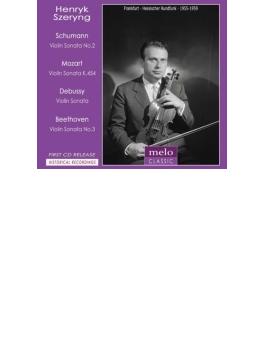 ベートーヴェン:ヴァイオリン・ソナタ第3番、シューマン:ヴァイオリン・ソナタ第2番、ドビュッシー:ヴァイオリン・ソナタ、他 シェリング(1955~59)