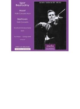ベートーヴェン:ヴァイオリン協奏曲、モーツァルト:ヴァイオリン協奏曲第4番 イーゴリ・ベズロドニー、レヘル、マズア、ベルリン放送響(1963、60)