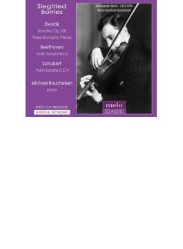 ベートーヴェン:ヴァイオリン・ソナタ第5番『春』、シューベルト:ヴァイオリン・ソナタ、ドヴォルザーク:ソナチネ、他 ボリース、ラウハイゼン(1943、44)