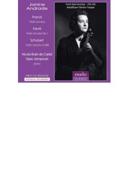 フランク:ヴァイオリン・ソナタ、フォーレ:ヴァイオリン・ソナタ第1番、シューベルト:ソナチネ第3番 ジャニーヌ・アンドラード(1958、60)