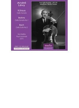 ブラームス:チェロ・ソナタ第1番、バッハ:無伴奏チェロ組曲第3番、R.シュトラウス:チェロ・ソナタ アンドレ・レヴィ(1960、61)