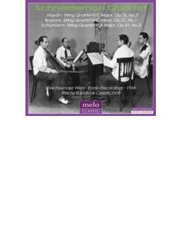 ブラームス:弦楽四重奏曲第1番、シューマン:弦楽四重奏曲第3番、ハイドン シュナイダーハン四重奏団(1944)