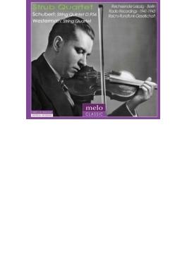 シューベルト:弦楽五重奏曲、ヴェスターマン:弦楽四重奏曲 シュトループ四重奏団、ハンス・シュレーダー(1941、43)