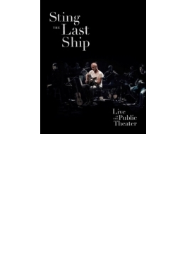 Last Ship: Live At The Public Theater