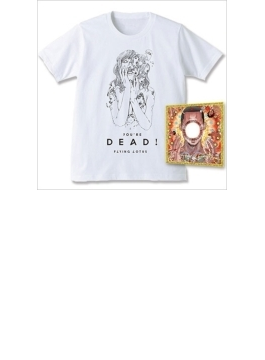 You' Are Dead! (+t-shirt-m)