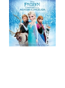 Frozen: Canciones De Una Aventura Congelada