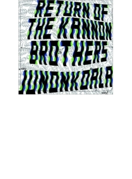 RETURN OF THE KANNON BROTHERS