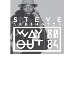 Steve Arrington Way Out (80-84)