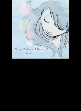 True Colors Album vol.1