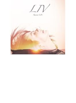LIV (+DVD)【初回限定盤】
