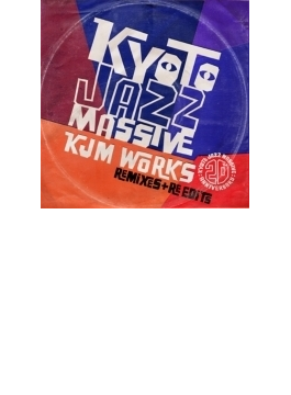 Kyoto Jazz Massive 20th Anniversary KJM WORKS~Remixes & Re-edits