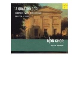 A Quattro Cori-music For 16 Voices Fasch, Benevoli, Mendelssohn: Ahmann / Ndr Chor
